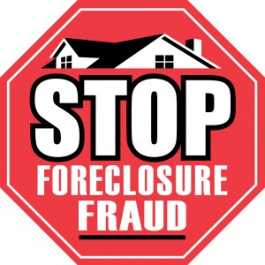 Stop Foreclosure Fraud