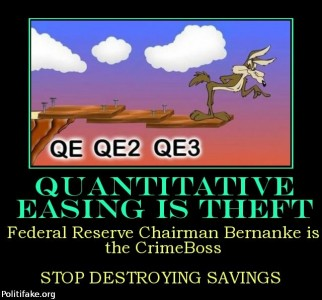 quantitative-easing-theft-federal-reserve-chairman-bernanke-politics-1378894741