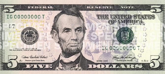 Is the $5 Bill the New $1 Bill?